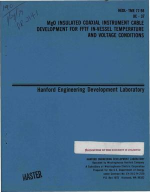 Primary view of object titled 'MgO insulated coaxial instrument cable development for FFTF in-vessel temperature and voltage conditions'.