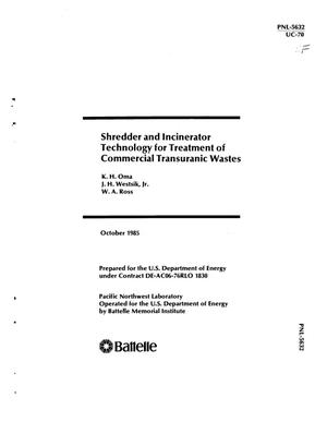 Primary view of object titled 'Shredder and incinerator technology for treatment of commercial transuranic wastes'.