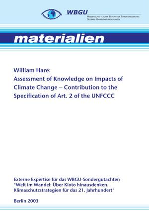 Assessment of Knowledge on Impacts of Climate Change - Contribution to the Specification of Art. 2 of the UNFCCC: Impacts on Ecosystems, Food Production, Water and Socio-economic Systems