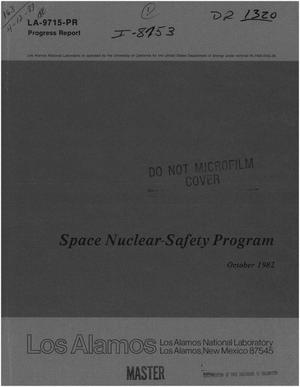 Primary view of object titled 'Space nuclear-safety program. Progress report, October 1982'.