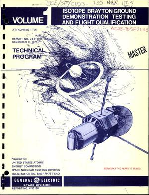 Primary view of object titled 'Isotope Brayton ground demonstration testing and flight qualification program. Volume 1. Technical program'.