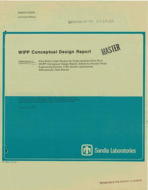 Primary view of object titled 'WIPP conceptual design report. Addendum L. Mine safety code review for Waste Isolation Pilot Plant (WIPP) conceptual design report'.