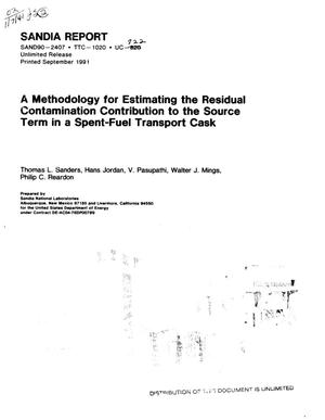 Primary view of object titled 'A methodology for estimating the residual contamination contribution to the source term in a spent-fuel transport cask'.