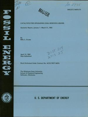 Primary view of object titled 'Catalysts for upgrading coal-derived liquids. Quarterly report, January 1-March 31, 1981'.