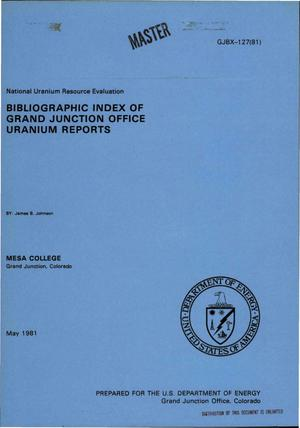 Primary view of object titled 'National Uranium Resource Evaluation. Bibliographic index of Grand Junction office uranium reports'.