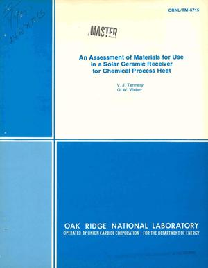 Primary view of object titled 'Assessment of materials for use in a solar ceramic receiver for chemical process heat'.