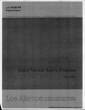Primary view of object titled 'Space Nuclear Safety Program. Progress report, May 1984'.