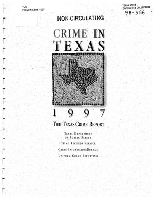 Primary view of object titled 'Texas Crime Report 1997'.