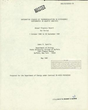 Primary view of object titled 'Integrative studies of thermoregulation in ectothermic vertebrates in aquatic habitats. Annual progress report, 1 October 1980-30 September 1981'.
