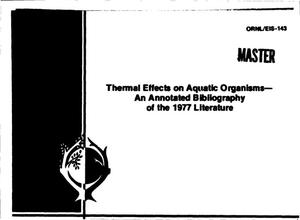 Primary view of object titled 'Thermal effects on aquatic organisms: an annotated bibliography of the 1977 literature'.