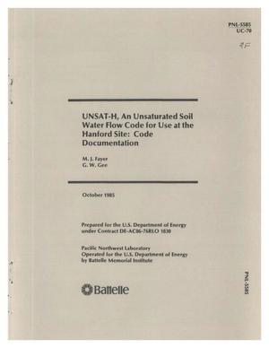 Primary view of object titled 'UNSAT-H, an unsaturated soil water flow code for use at the Hanford site: code documentation'.