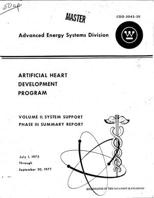 Primary view of object titled 'Artificial heart development program. Volume II. System support. Phase III summary report, July 1, 1973--September 30, 1977'.