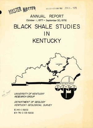 Primary view of object titled 'Black shale studies in Kentucky. Annual report, October 1, 1977--September 30, 1978'.