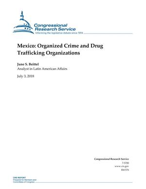 Primary view of object titled 'Mexico: Organized Crime and Drug Trafficking Organizations'.