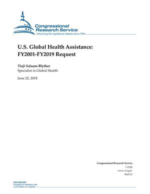 Primary view of object titled 'U.S. Global Health Assistance: FY2001-FY2019 Request'.