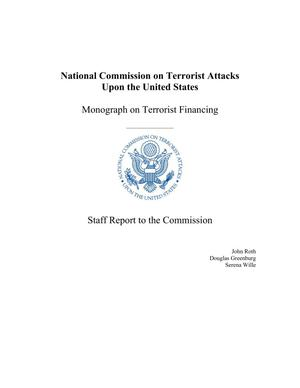 Monograph on Terrorist Financing: Staff Report to the Commission