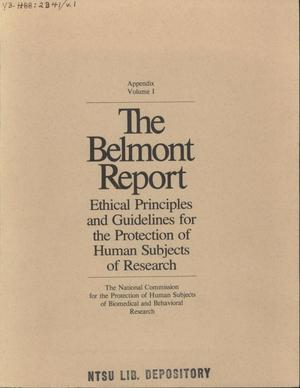 Primary view of object titled 'The Belmont Report: Ethical Principles and Guidelines for the Protection of Human Subjects of Research: Appendix, Volume 1'.