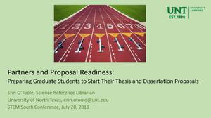Primary view of object titled 'Partners and Proposal Readiness: Preparing Graduate Students to Start Their Thesis and Dissertation Proposals'.