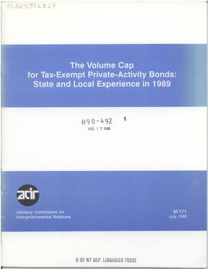 The volume cap for tax-exempt private-activity bonds : state and local experience in 1989
