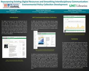 Primary view of object titled 'Repurposing Existing Digital Resources and Smoothing Interdisciplinary Communication: Environmental Policy Collection Development [Poster]'.