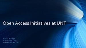 Primary view of object titled 'Open Access Initiatives at UNT'.