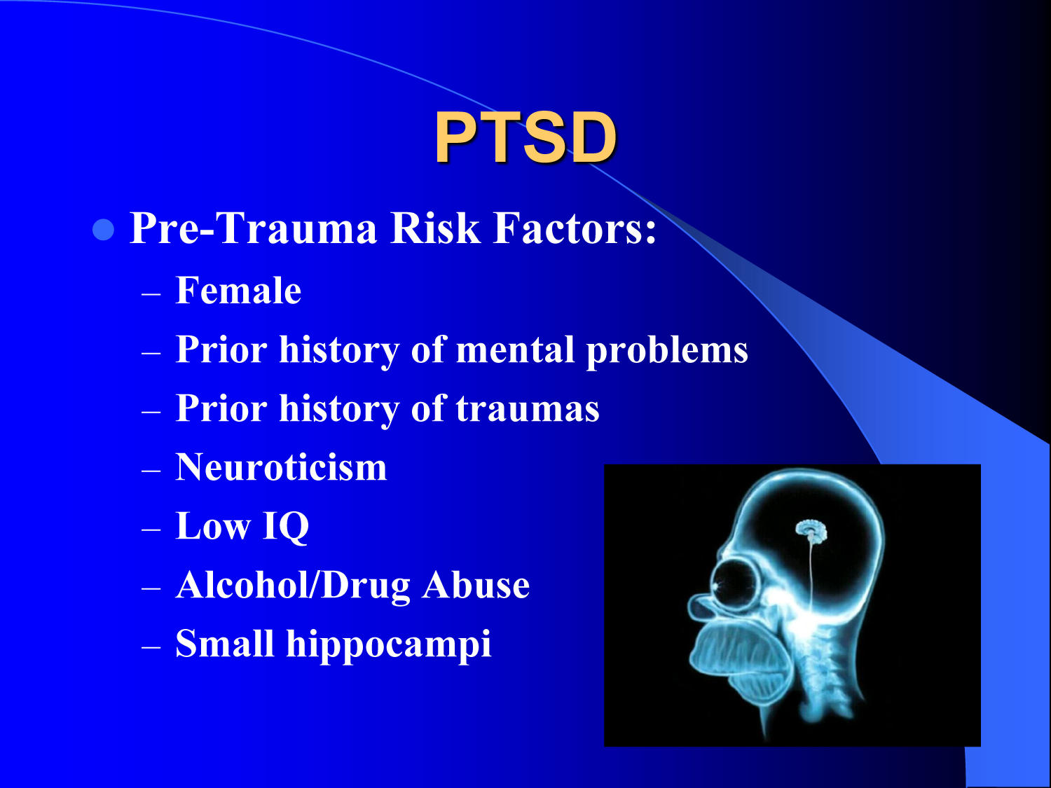 Posttraumatic Stress Disorder (PTSD): What is it and what causes it?                                                                                                      [Sequence #]: 11 of 17