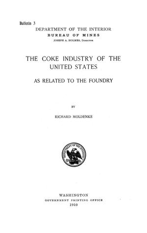 Primary view of object titled 'The Coke Industry of the United States as Related to the Foundry'.