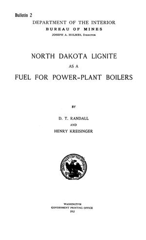 Primary view of object titled 'North Dakota Lignite as a Fuel for Power-Plant Boilers'.
