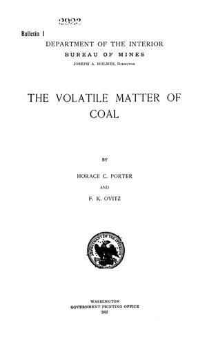 Primary view of object titled 'The Volatile Matter of Coal'.