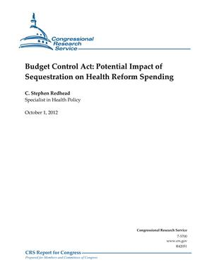 Budget Control Act: Potential Impact of Sequestration on Health Reform Spending