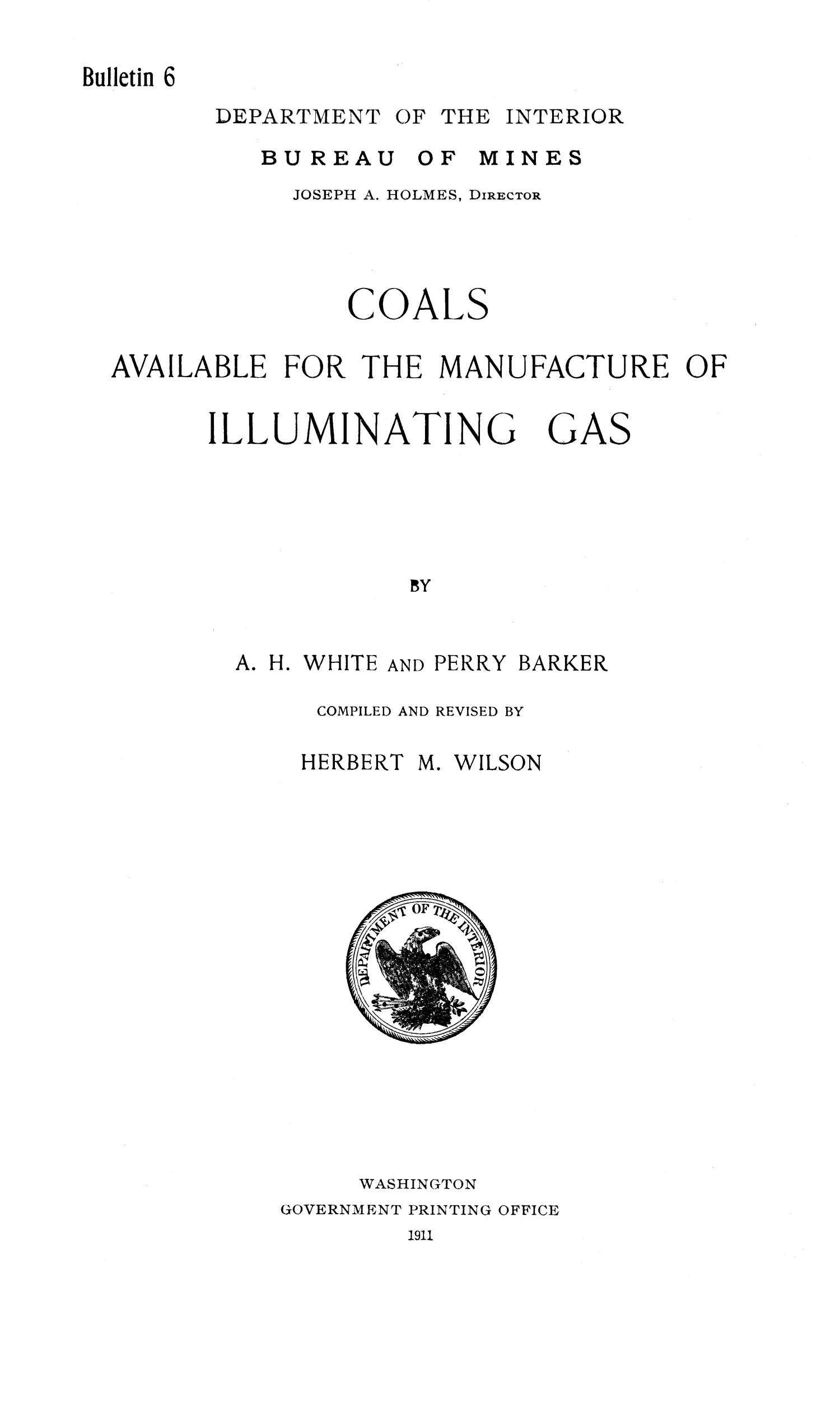 Coals Available for the Manufacture of Illuminating Gas                                                                                                      1