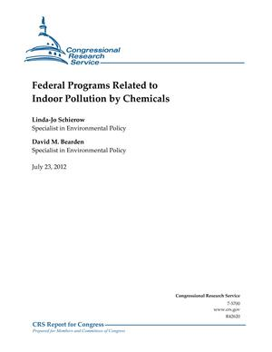 Federal Programs Related to Indoor Pollution by Chemicals