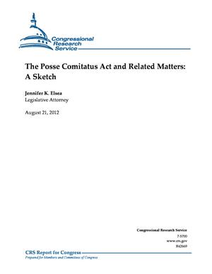 The Posse Comitatus Act and Related Matters: A Sketch