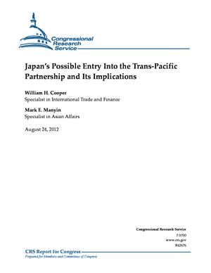 Japan's Possible Entry Into the Trans-Pacific Partnership and Its Implications
