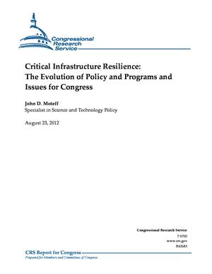 Critical Infrastructure Resilience: The Evolution of Policy and Programs and Issues for Congress