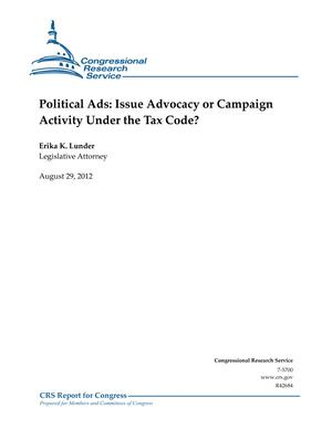 Political Ads: Issue Advocacy or Campaign Activity Under the Tax Code?