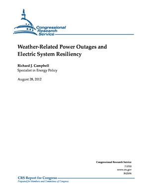 Weather-Related Power Outages and Electric System Resiliency