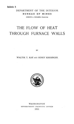 Primary view of object titled 'The Flow of Heat Through Furnace Walls'.