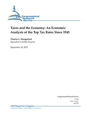 Taxes and the Economy: An Economic Analysis of the Top Tax Rates Since 1945