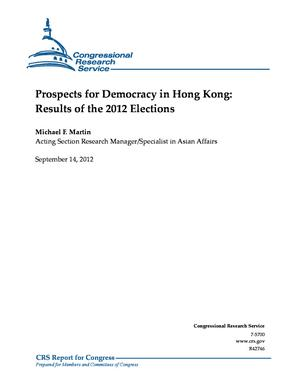 Prospects for Democracy in Hong Kong: Results of the 2012 Elections