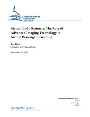 Airport Body Scanners: The Role of Advanced Imaging Technology in Airline Passenger Screening