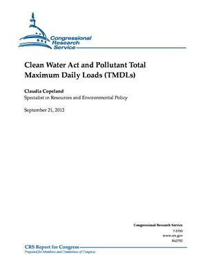 Clean Water Act and Pollutant Total Maximum Daily Loads (TMDLs)