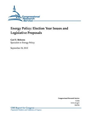 Energy Policy: Election Year Issues and Legislative Proposals