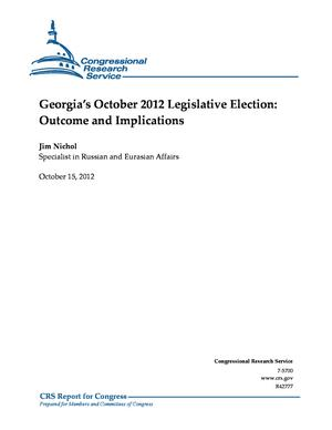 Georgia's October 2012 Legislative Election: Outcome and Implications