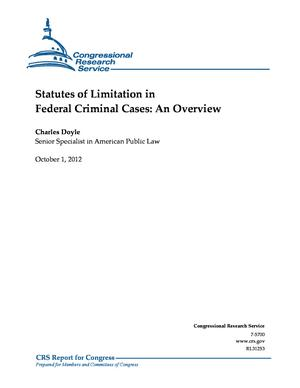 Statutes of Limitation in Federal Criminal Cases: An Overview