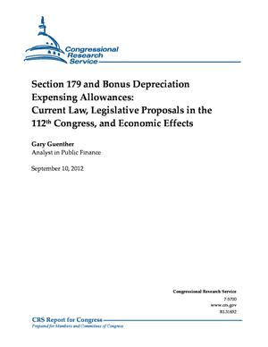 Section 179 and Bonus Depreciation Expensing Allowances: Current Law, Legislative Proposals in the 112th Congress, and Economic Effects