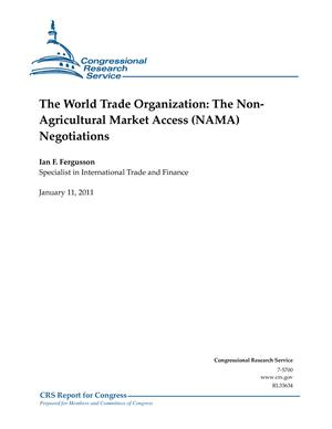 The World Trade Organization: The Non- Agricultural Market Access (NAMA) Negotiations