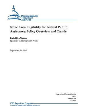 Noncitizen Eligibility for Federal Public Assistance: Policy Overview and Trends