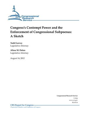 Congress's Contempt Power and the Enforcement of Congressional Subpoenas: A Sketch