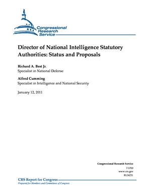 Director of National Intelligence Statutory Authorities: Status and Proposals